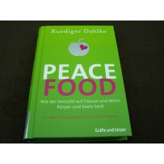 Peace Food Ruediger Dahlke
